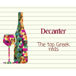 Tα top κόκκινα κρασιά της Ελλάδας (Περιοδικό Decanter) | Διαθέσιμα από την Greece and Grapes!