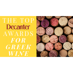The Top Decanter Awards for Greek Wine - Available via Greece and Grapes!