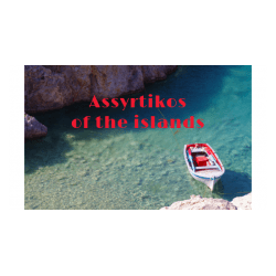 The rise of the Assyrtikos from the Islands, by Yiannis Karakasis MW